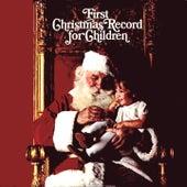 First Christmas Record For Children by Doris Day, Jimmy Boyd, Captain Kangaroo (Bob Keeshan), Rosemary Clooney, Ray Heatherton, Arthur Godfrey, Red Skelton, Gene Autry, Bob Hannon