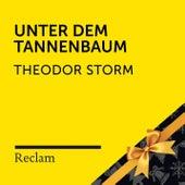 Storm: Unter dem Tannenbaum (Reclam Hörbuch) von Reclam Hörbücher