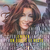 On oublie le reste de Jenifer