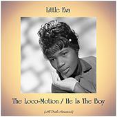 The Loco-Motion / He Is The Boy (Remastered 2019) di Little Eva