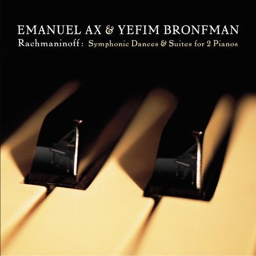Rachmaninoff: Suites Nos. 1 & 2; Symphonic Dances for 2 Pianos by Emanuel Ax; Yefim Bronfman