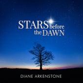 Stars Before the Dawn de Diane Arkenstone