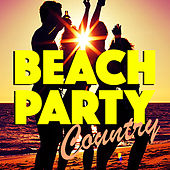 Beach Party Country by Various Artists