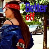 Better Off by 輝&輝(KIKI)