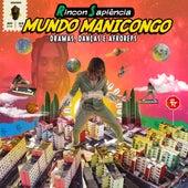 Mundo Manicongo: Dramas, Danças e Afroreps de Rincon Sapiência