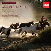 American Classics: Aaron Copland; Billy the Kid; Rodeo; In the Beginning von Various Artists