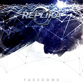 Facedown di Replika