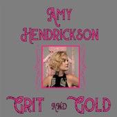 Grit and Gold von Amy Hendrickson