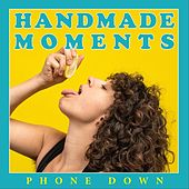 Phone Down by Handmade Moments