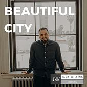 Beautiful City by Jack Wilkins