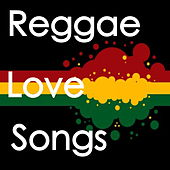 Reggae Love Songs de Various Artists