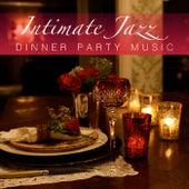 Intimate Jazz Dinner Party Music de Various Artists