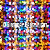 13 Birthday Party Night de Happy Birthday