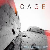 I Saved the World Today de Cage