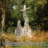 10 Blessed by the Cross di Ultimate Christmas Songs