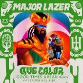 Que Calor (with J Balvin & El Alfa) (Good Times Ahead Remix) by Major Lazer