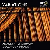 Variations (Featuring Works by Arensky, Tchaikovsky, Glazunov, Franck) by Various Artists