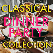 Classical Dinner Party Collection von Various Artists