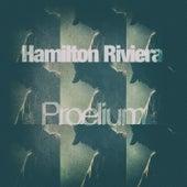 Proelium by Hamilton Riviera