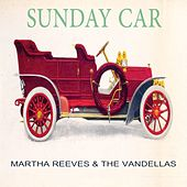 Sunday Car by Martha and the Vandellas
