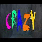 Crazy by Roccstar
