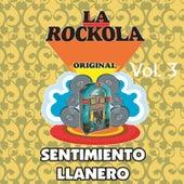 La Rockola Sentimiento Llanero, Vol. 3 de Various Artists