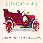 Sunday Car by Gene Vincent