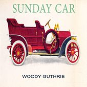 Sunday Car by Woody Guthrie
