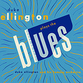 Duke Ellington Plays the Blues by Duke Ellington