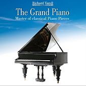 The Grand Piano, Master of classical Piano Pieces by Richard Varell