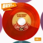 Best Of Caliente, Vol. 1 - Los Más Tórridos Ritmos Latinos de Various Artists