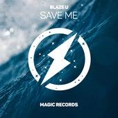Save Me de Blaze U