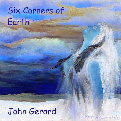 Six Corners of Earth by John Gerard