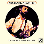 At the BBC Paris Theatre (Live) von Michael Nesmith