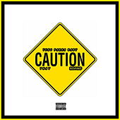 Caution! de Yung Parka Baby