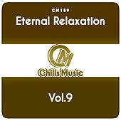 Eternal Relaxation, Vol.9 by Various Artists