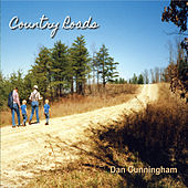 Country Roads by Dan Cunningham