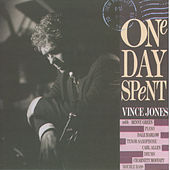 One Day Spent von Vince Jones