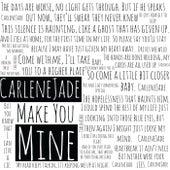 Make You Mine von Carlenejade