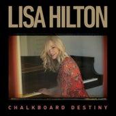 Chalkboard Destiny by Lisa Hilton
