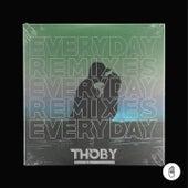 Everyday (Remixes) von Thoby