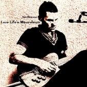 Love Life's Mausoleum de Ian Beeson