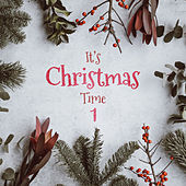 It's Christmas Time Vol.1 de Various Artists