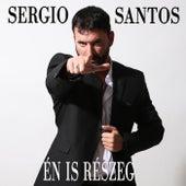 Én Is Részeg by Sergio Santos