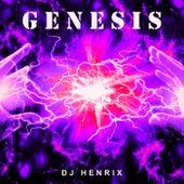 Genesis von DJ Henrix