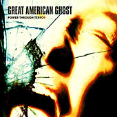 Power Through Terror by Great American Ghost