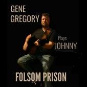 Folsom Prison by Gene Gregory