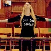 Our God Saves von Queen P