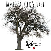The Apple Tree by James Patrick Stuart