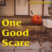 One Good Scare de Paper Compass